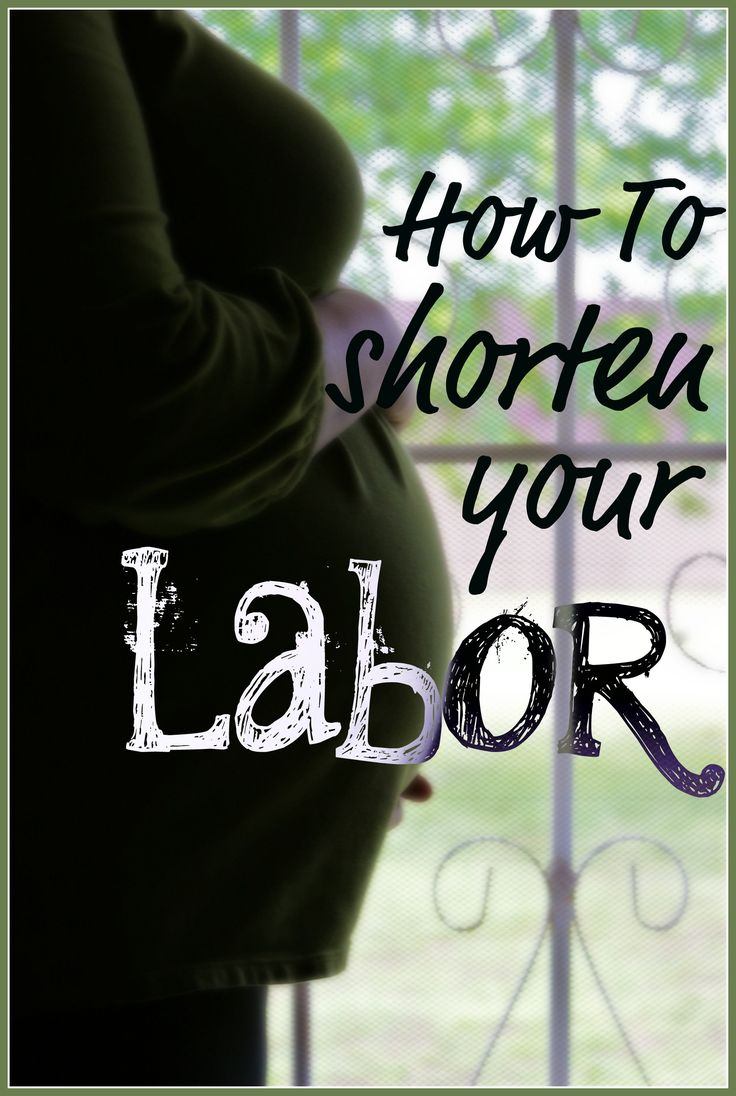 How to Have a Shorter Labor-- My labors were both pretty short. I mean, once i knew i was in labor lol i had severe back labor for about 24 hours before i called the dr and made the journey to Winchester to deliver my daughter. I didnt know it was back labor though so i rode it out at home, and tried to get as much rest and comfort as possible.