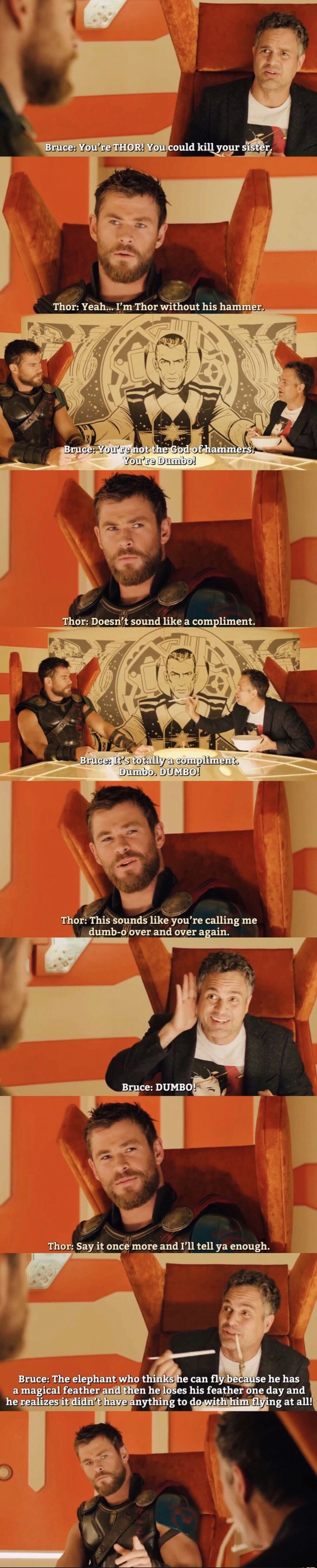 "Except it's ""Say it once more and I'll rip your head off "" Thor: Ragnarok deleted scene"