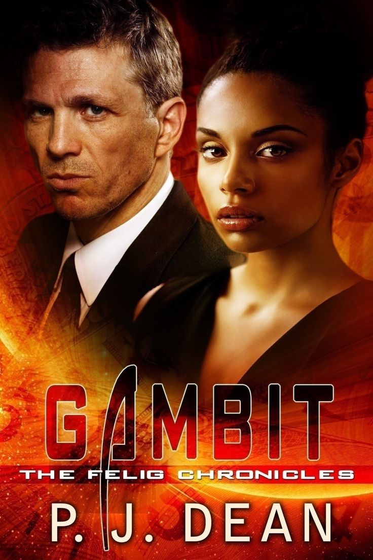 GAMBIT, the latest book (#5) in my Scifi series, THE FELIG CHRONICLES, starring the alien-fighting team in life and love, Tina Cain and Nate Lowe