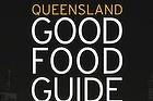 Queensland Good Food Guide 2012.