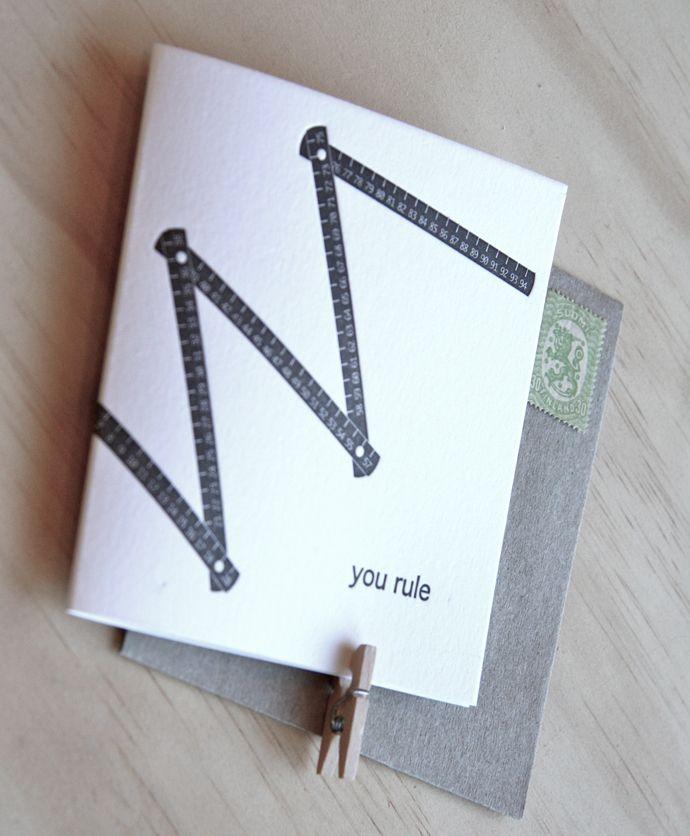 Fluid Ink Fine Letterpress of Australia - You rule - A super svelte vintage folding ruler adorns this super sweet letterpress card, with the pun 'You Rule' $6.50