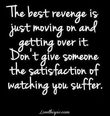 the best revenge life quotes quotes quote life quote