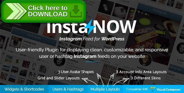 [ThemeForest]Free nulled download Instagram Feed for WordPress - InstaNOW from http://zippyfile.download/f.php?id=46230 Tags: ecommerce, gallery, grid, instagram, instagram feed, instagram gallery, instagram grid, instagram hashtag, instagram image, instagram pluign, instagram shortcode, instagram video, instagram widget, instagram wordpress, showcase, social