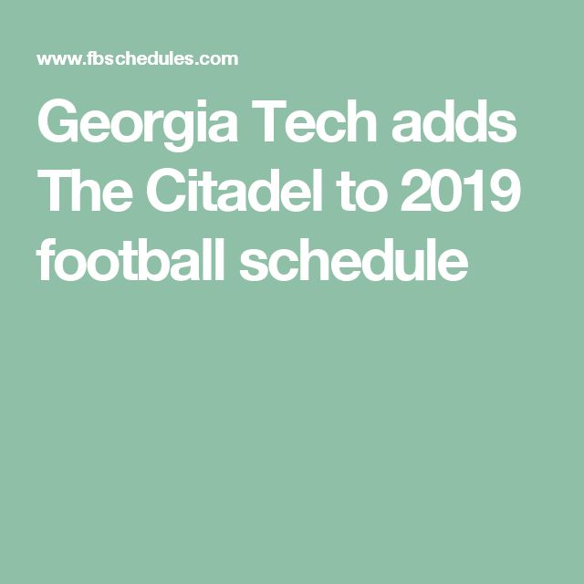 Georgia Tech adds The Citadel to 2019 football schedule