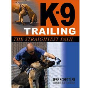 K-9 Trailing Trainning Dog Manual, U.S Army Issued Read more in: http://lovablepawsandclaws.com/
