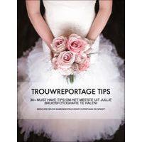 Trouwreportage Tips' van Christiaan de Groot