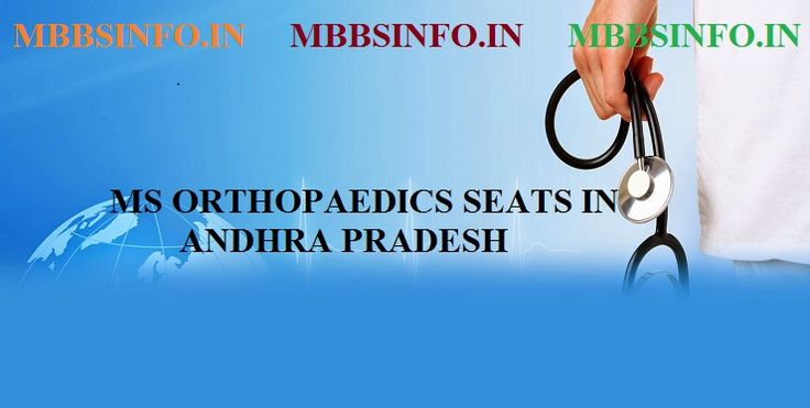 Medical admission MS Orthopaedics seat Andhra Pradeshmbbsinfo