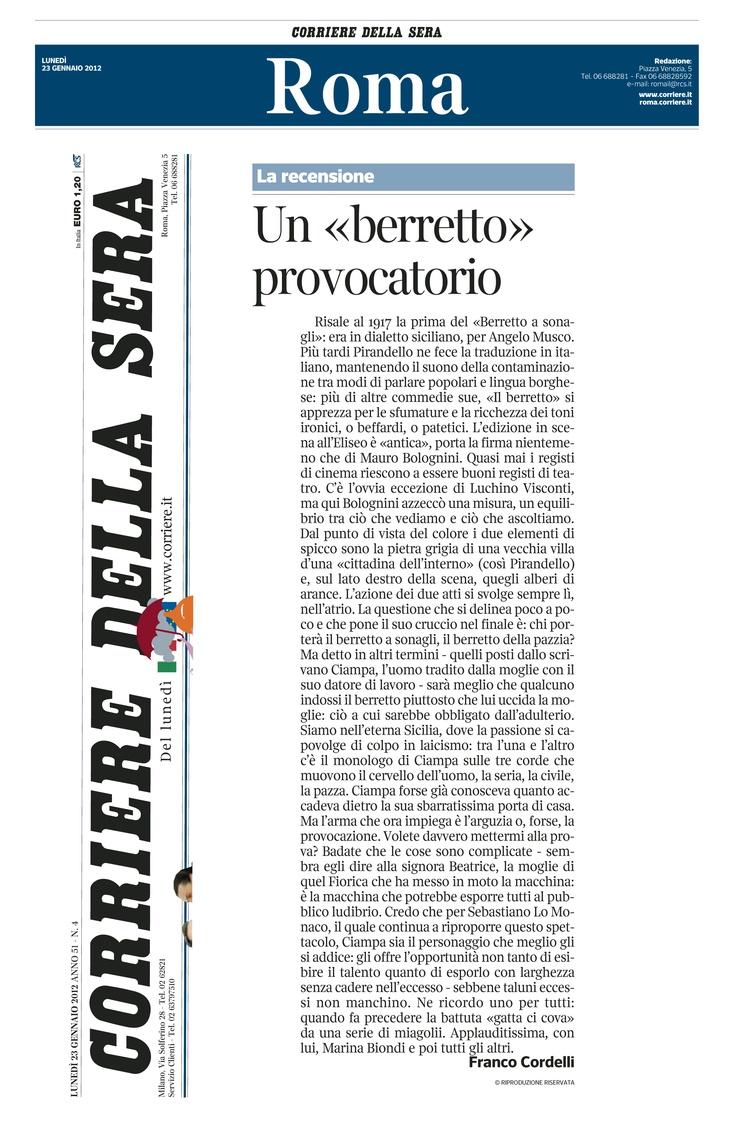 """20 gennaio 2012 - Corriere della Sera - Franco Cordelli su """"Il Berretto a Sonagli"""""""