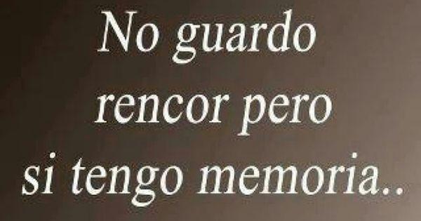 Sin rencor (pineado por @PabloCoraje) #Citas #Frases #Quotes #Love #Amor | Vida | Pinterest | Tes, Amor and Fortaleza