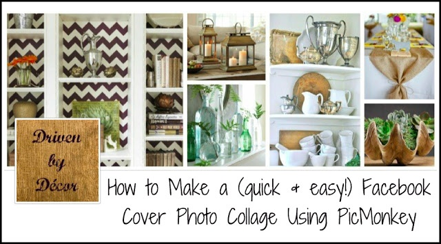 Driven By Décor: How to Make a Facebook Cover Photo Collage Using PicMonkey!