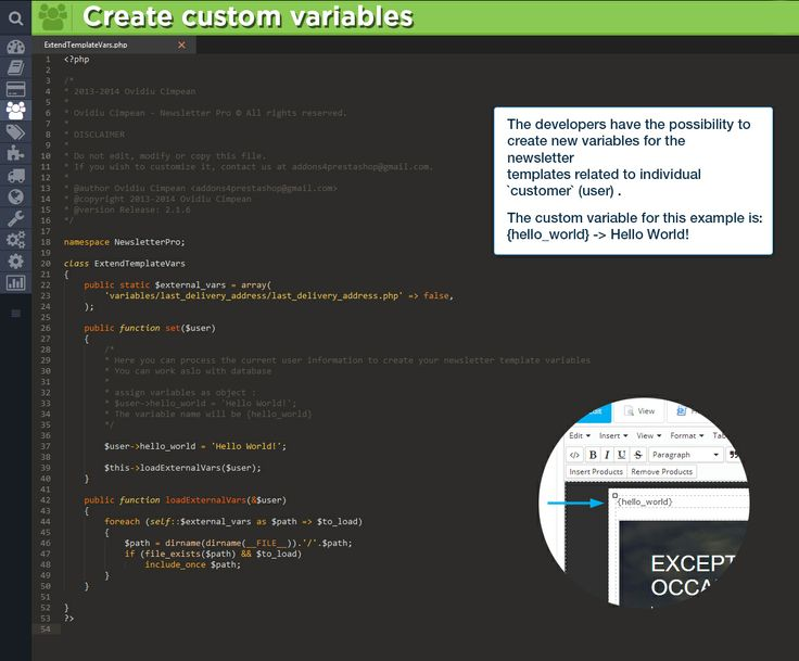 Create custom variables. The developers have the possibility to create new variables for the newsletter templates related to individual customer (user). The custom variable for this example is: {hello_world} - Hello World!