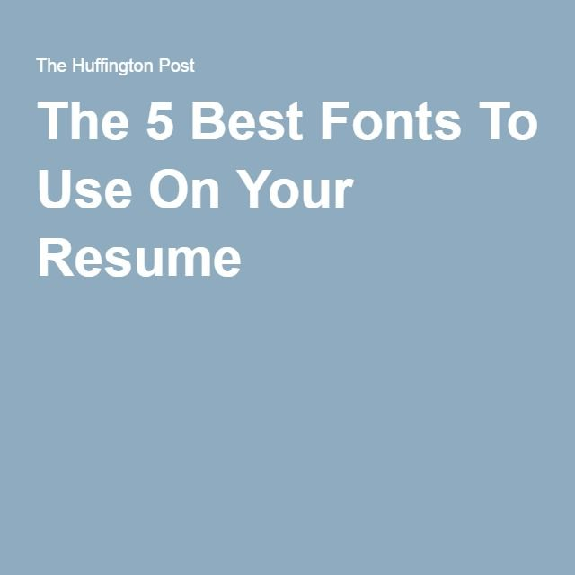 best 25 resume fonts ideas on pinterest resume ideas resume the best font - Best Fonts For Resume