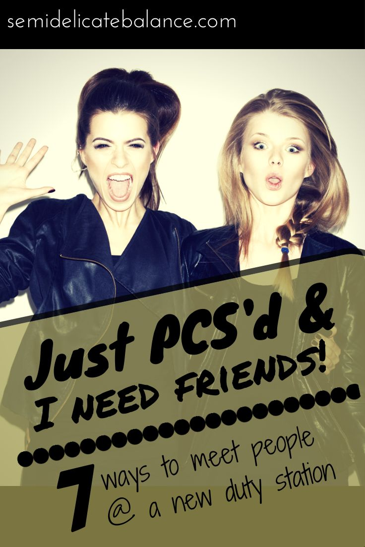 PCS'd and I need friends!   A must-read for military spouses when they PCS to a new duty station