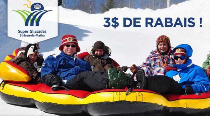 COUPON RABAIS : LES SUPER GLISSADES ST-JEAN-DE-MATHA DE 3$