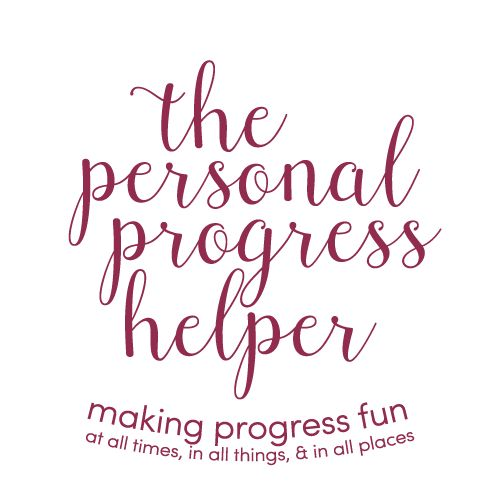 """The Personal Progress Helper: """"Personal Progress Helps You to Become Practically Perfect"""" New Beginnings 2016 Theme"""