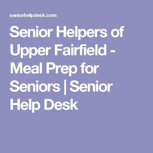 Senior Helpers of Upper Fairfield - Meal Prep for Seniors | Senior Help Desk