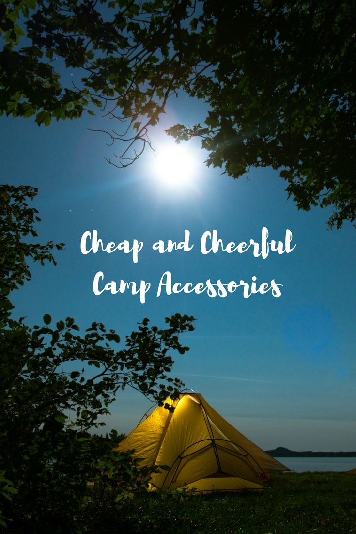 Camping is the new black. An Insta-worthy camping trip doesn't need to break your bank account.