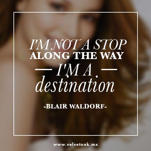 25+ Best Blair Waldorf Quotes On Pinterest