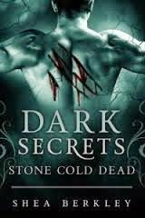 Book review of Stone Cold Dead by Shea Berkley: http://olivia-savannah.blogspot.nl/2015/05/stone-cold-dead-review.html