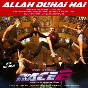 ALLAH DUHAI HAI LYRICS - RACE 2