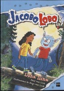 """Jacobo Lobo en Luna Llena Este curso hemos adquirido algunos volúmenes de la conocida serie de Literatura Infantil """"Jacobo Lobo"""". ¡Disfrútalos todos!"""
