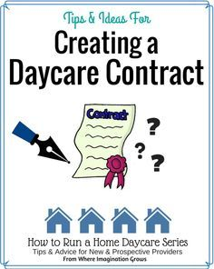 Tips for creating a daycare contract when starting a daycare! Advice for new in home daycare providers!