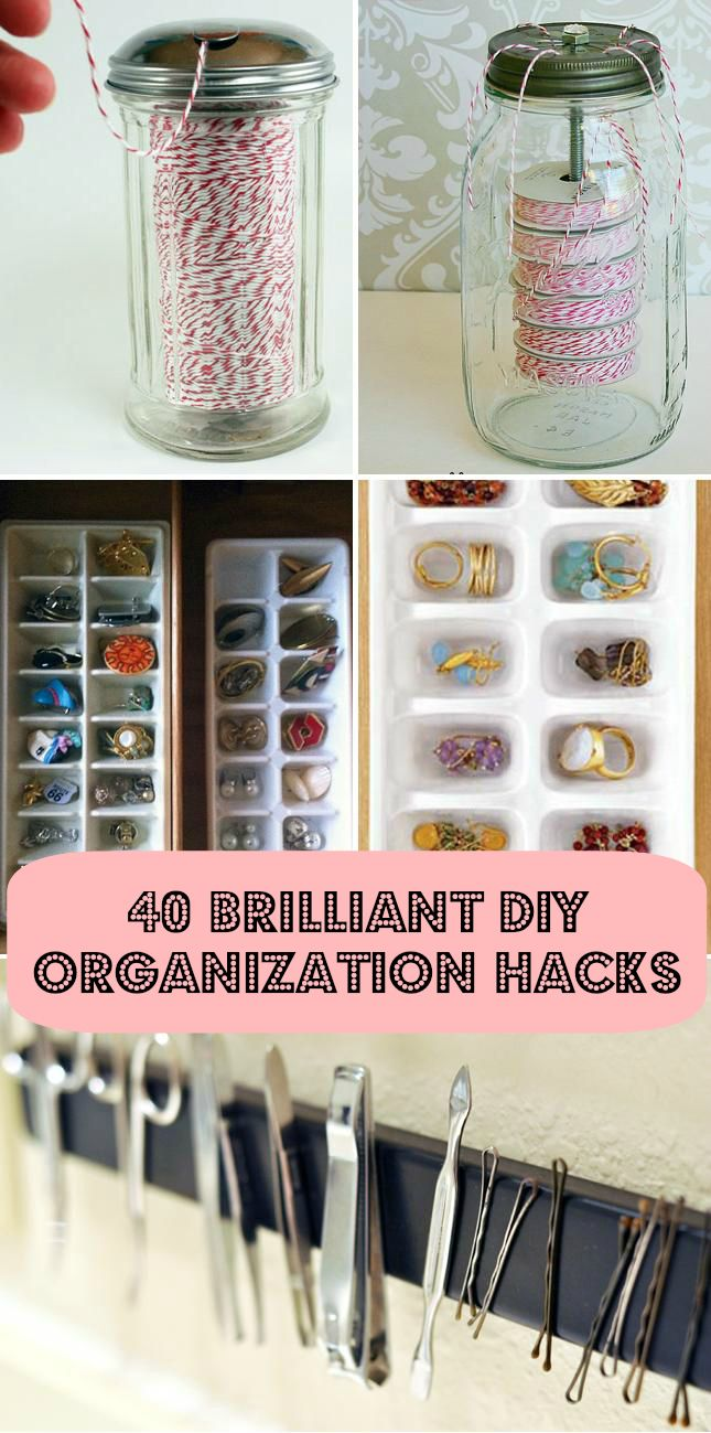 40 Brilliant DIY Organization Hacks - http://diyideas4home.com/2013/09/40-brilliant-diy-organization-hacks/