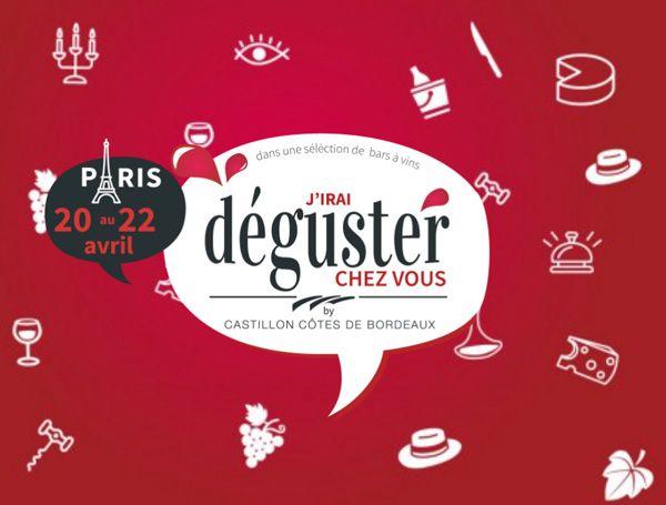 « J'irai déguster chez vous » revient à Paris fin avril ! #vin #Bordeaux #gastronomie