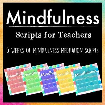 Mindfulness: Scripts for Teachers BUNDLE  - repinned by @PediaStaff – Please Visit ht.ly/63sNtfor all our pediatric therapy pins