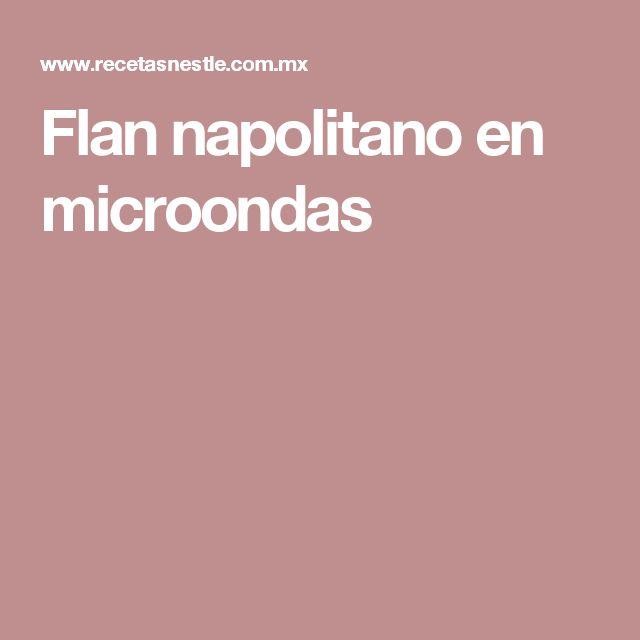 Flan napolitano en microondas