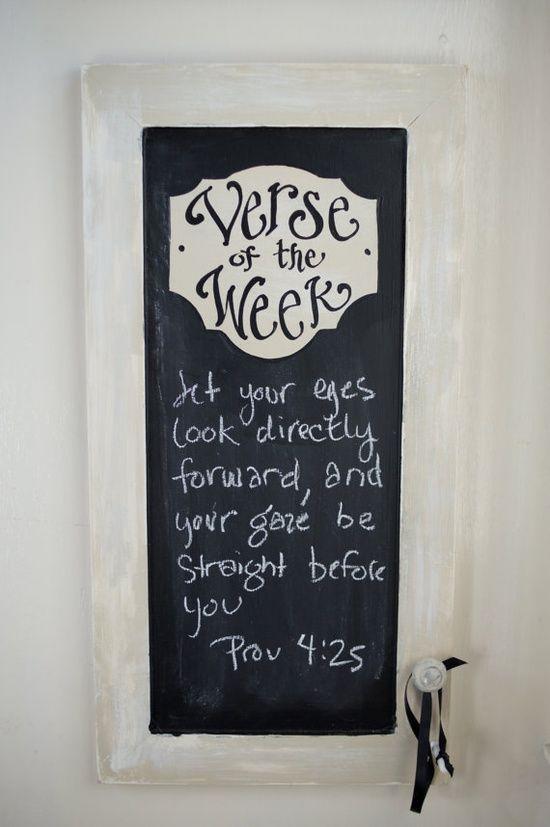 Verse of the Week Chalkboard – making this!!!