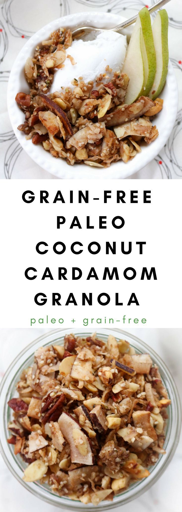 Coconut Cardamom Granola is a fantastic way to start your day. A breakfast and snack alternative to cereal. #granola #grainfreegranola #coconutgranola