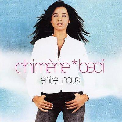 Chimene Badi - Entre-Nous