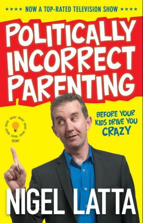 https://www.harpercollins.com/9781869508654/politically-incorrect-parenting-before-your-kids-drive-you-crazy-readthis