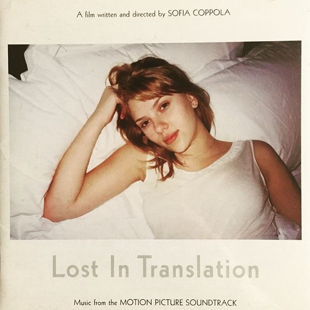 ♫ Lost in Translation #musicmonday #mondaymusic #movie #soundtrack #music #LostinTranslation #SofiaCoppola #BillMurray #ScarlettJohansson #ロストイントランスレーション #ソフィアコッポラ #ビルマーレイ #スカーレットヨハンソン # #映画 #音楽 #サントラ