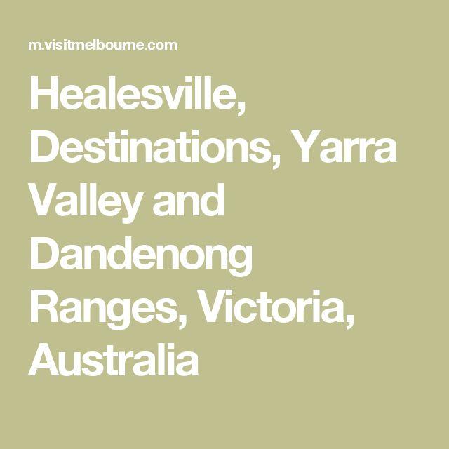 Healesville, Destinations, Yarra Valley and Dandenong Ranges, Victoria, Australia