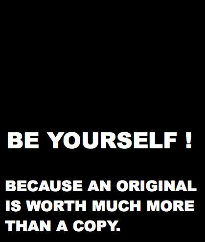 Be yourself! ❥