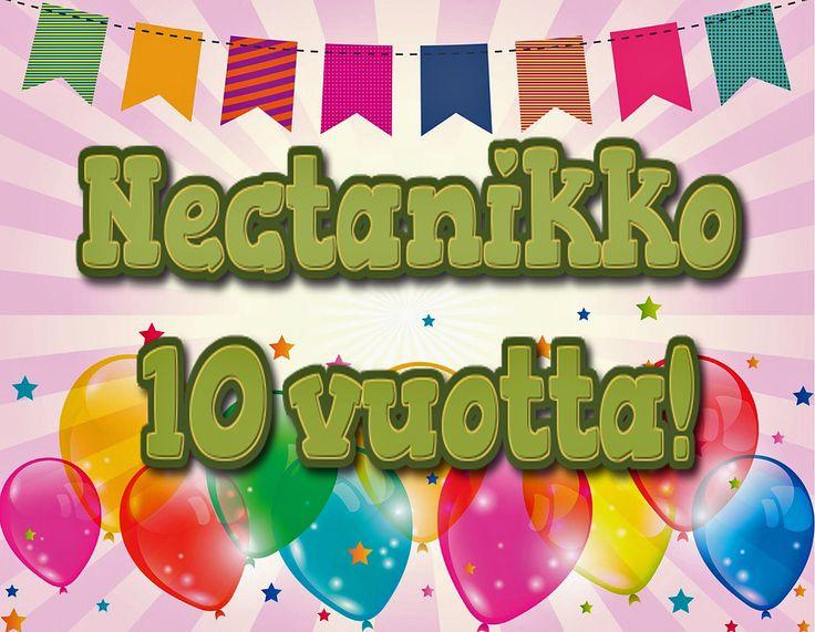 Nectanikko täyttää tänä vuonna jo 10 vuotta. Uskomatonta, mutta totta! Siispä lämpimät kiitokset kaikille kävijöille ja tykkääjille.   Nectanikon kymmenenvuotispäivän kunniaksi pienimuotoinen kilpailu! Nectanikko 10 vuotta-kilpailu! Osallistu kilpailuun facebookissa tai lähettämällä sähköpostia osoitteeseen palaute@nectanikko.pe.hu ja voita S-ryhmän 20 euron lahjakortti. Kilpailuaika 30.1.- 30.4.2016. klo 23:59. https://www.facebook.com/Nectanikko/
