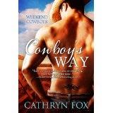 Cowboy's Way (Weekend Cowboys) (Kindle Edition)By Cathryn Fox