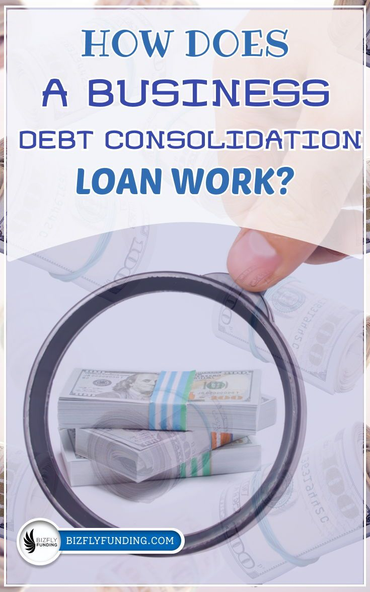 Small Business Debt Consolidation In 2020 Debt Consolidation Debt Consolidation Loans Debt Management Plan