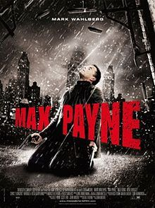 Max Payne movie (for the hubs)
