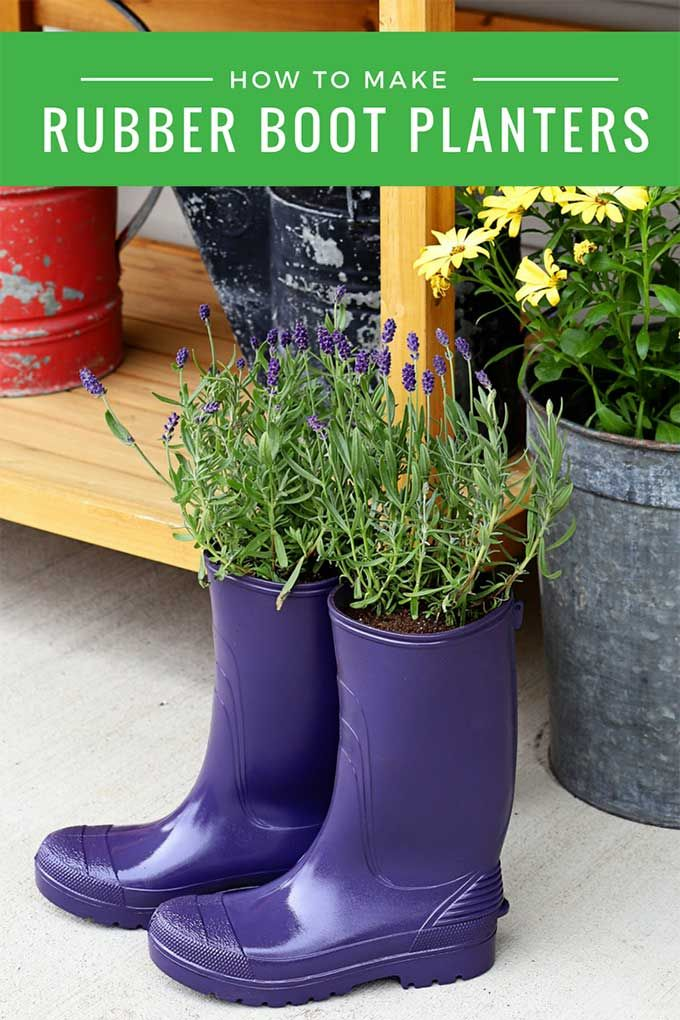 Diy Rubber Boot Planters Upcycle