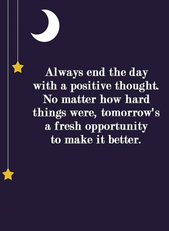 Positive Inspirational Quotes Always End Of the Day Fresh