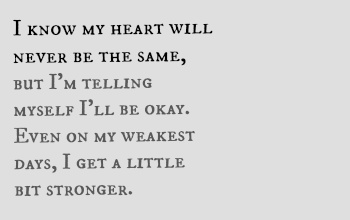 "#lyrics from ""A Little Bit Stronger"" by Sara Evans"