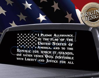 e187a1e60d Pledge of Allegiance Truck Window Decal
