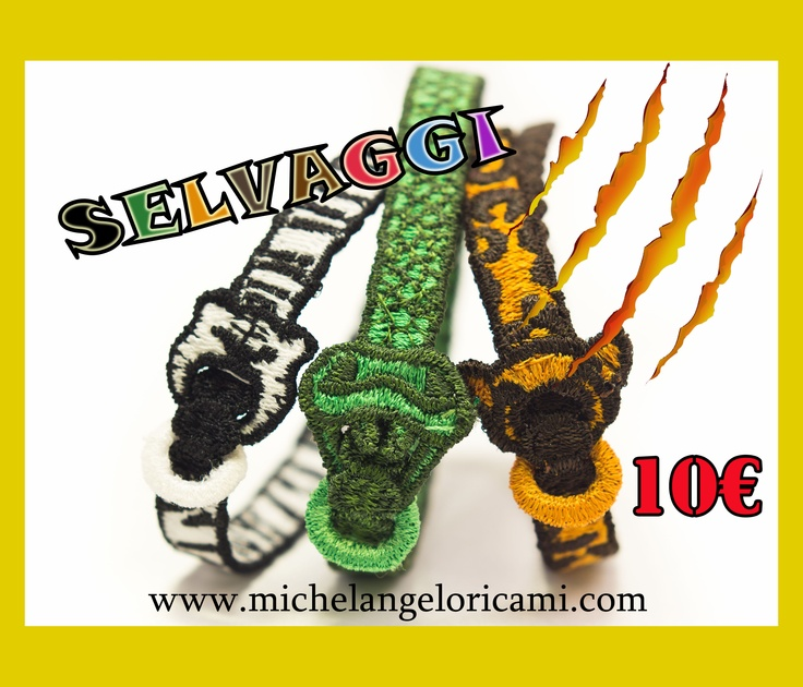 Risveglia l'animale che c'è in te!! Ecco i braccialetti ricamati unisex simbolo di forza, agilità, furbizia, perfidia, coraggio, immortalità e molti altri.   --   Awaken the animal in you! Here are unisex embroidered bracelets symbol of strength, agility, cunning, treachery, courage, immortality, and many others.