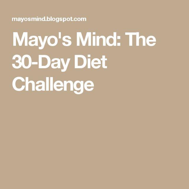 Mayo's Mind: The 30-Day Diet Challenge