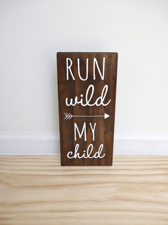 Run Wild My Child Sign, Woodland Nursery Sign Decor, Tribal Nursery, Playroom Sign, Arrow