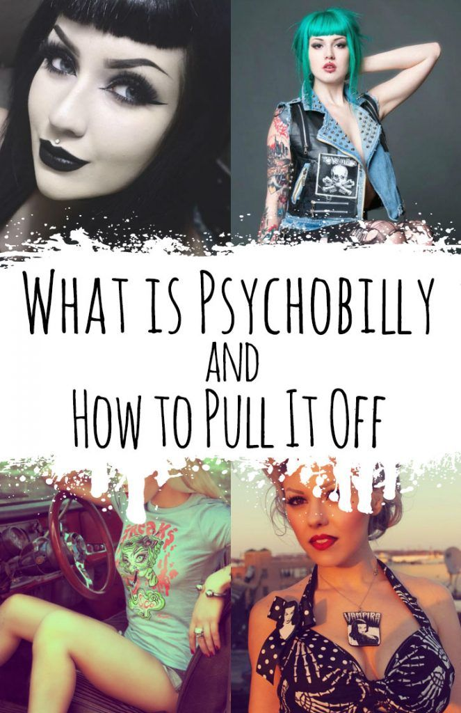 What is Psychobilly and How to Pull It Off - http://ninjacosmico.com/psychobilly-how-to-pull-off/