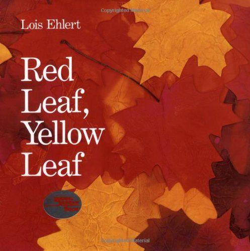 Red Leaf, Yellow Leaf Ehlert